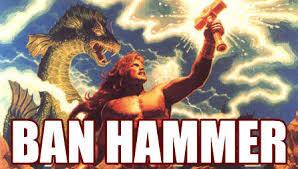 Ban Hammer Meme - image 24724 banhammer know your meme