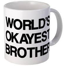 amazon com cafepress world okayest brother mug unique coffee
