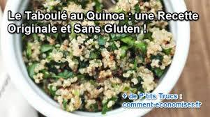 comment cuisiner le quinoa recettes le taboulé au quinoa une recette originale et sans gluten