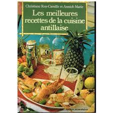 recettes de cuisine antillaise les meilleures recettes de la cuisine antillaise