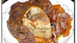 cuisiner du jarret de boeuf jarret de bœuf mijoté avec des os à moelle recette par miechambo