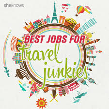 travel careers images Jobs for people who love to travel jpg