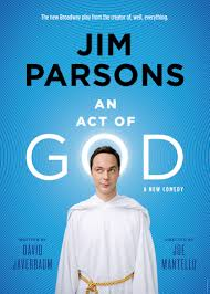 review u0027an act of god u0027 with jim parsons the broadwayblog