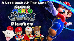 a look back at the sanei super mario galaxy plushes youtube