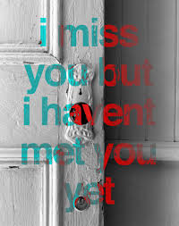i miss you but i haven u0027t met you yet experimenting with adding