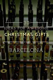 wine bottle christmas ideas 30 ideas for awesome christmas gifts from barcelona devour barcelona