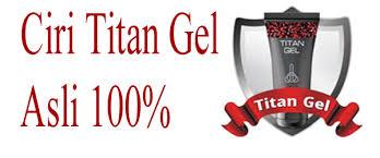 titan gel yg asli dan palsu titan gel original