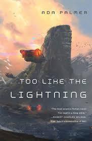 too like the lightning book one of terra ignota ada palmer