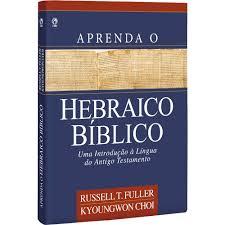 aprenda o hebraico bíblico capa dura russell t fuller