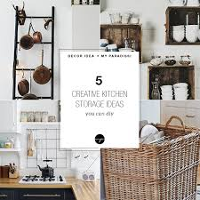 diy kitchen storage ideas creative kitchen storage ideas you can diy my paradissi