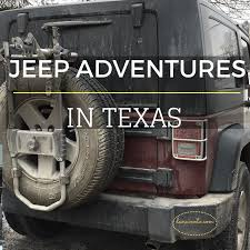 Texas Travel Info images Jeep adventures in texas ready for some 4x4 jeep fun png