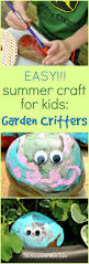 easy summer craft for kids garden critters summer activities