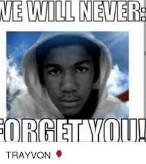 Trayvon Meme - we will nevere or you trayvon meme on sizzle