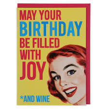 wine birthday joy u0026 wine birthday card paperchase