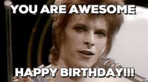 Happy Birthday Meme Tumblr - awesome gif birthday david bowie happy birthday fun awesome