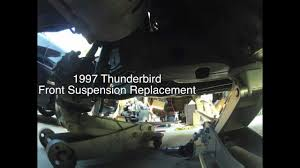 1997 ford thunderbird front suspension replacement timelapse youtube