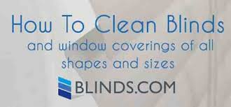 Best Way To Clean Dust Off Blinds How To Clean Blinds Window Treatment Cleaning Guide The