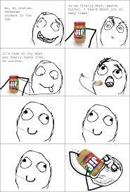 Peanut Butter Meme - peanut butter meme by shadowkitty memedroid