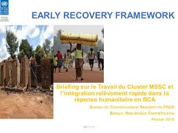 bureau du coordonnateur undp early recovery framework briefing sur le travail du cluster