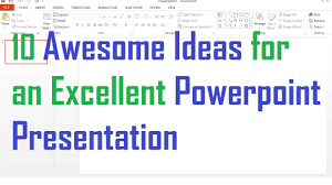 10 Awesome Ideas For An Excellent Powerpoint Presentation Youtube Worlds Best Ppt