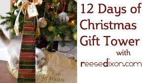 diy christmas 12 days of christmas gift tower youtube