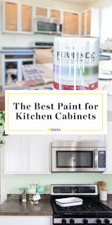 best leveling paint for kitchen cabinets the best paint for painting kitchen cabinets kitchn