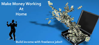 make money working at home build income from freelance jobs