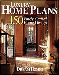 home design books american homes luxury home plans 150 finely crafted home