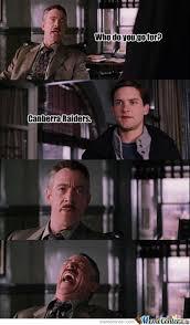 Funny Raiders Meme - canberra raiders by lachie raeside meme center