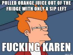 Karen Meme - dammit karen meme on imgur