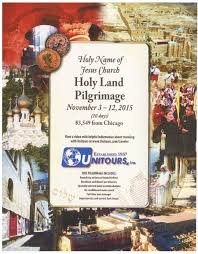 holy land pilgrimage catholic holy land pilgrimage november 2015 st francis de sales parish