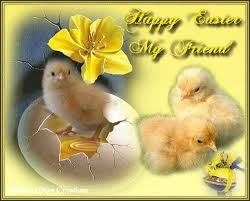 happy easter dear easter quotes for my friend happy easter my dear friend pictures