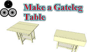 Drop Leaf Patio Table Free Plans Make A Gateleg Table Compact Multifunctional Small
