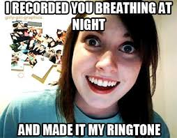 Annoying Girlfriend Meme - 144 best overly attached girlfriend memes images on pinterest