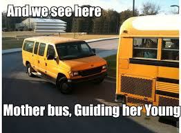 School Bus Meme - image result for school bus memes wheels on the bus pinterest