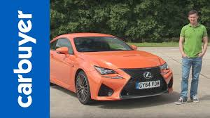 2016 lexus rc f review lexus rc f review carbuyer youtube