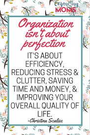 organization isn t about perfection archives organizing moms free cleaning calendar utensil organization homemade applesauce