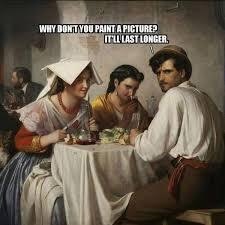 Oil Painting Meme - 12 bizarre moments in art history and their funny captions