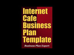 internet cafe business plan template youtube