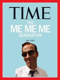 Meme Generation - me me me me too time magazine cover me me me generation know