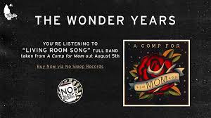 living room song the wonder years living room song full band version a comp for