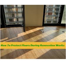 how to protect floors during renovation works
