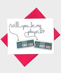 gamer valentines cards buy will you be my player 2 i you card geeky