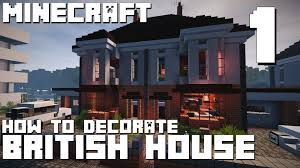 British Houses Minecraft How To Decorate British House Part 1 Of 2 Youtube