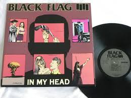 Black Flag Vinyl The One Thing That Still Holds True January 2012