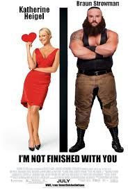 film komedi romantis hollywood headlies braun strowman to star in new romantic comedy i m not