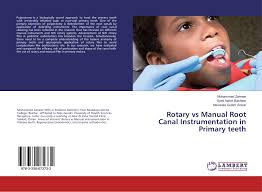 rotary vs manual root canal instrumentation in primary teeth 978