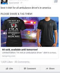 Ambulance Driver Meme - stop feeding the ems tee trolls life under the lights
