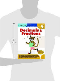 grade 5 decimals u0026 fractions kumon math workbooks paperback in