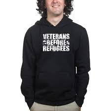 veterans before refugees hoodie forged from freedom